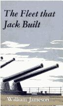 Cover of: The Fleet That Jack Built | William Jameson