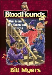 Cover of: The scam of the screwball wizards | Bill Myers