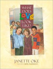 Cover of: What does love look like? | Janette Oke