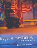 Cover of: Kluge: A Meditation | Brian Kim Stefans