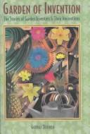 Cover of: Garden of Invention by George Drower