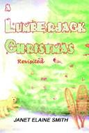 Cover of: A Lumberjack Christmas by Janet Elaine Smith