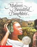 Cover of: Mufaro's Beautiful Daughters | John Steptoe