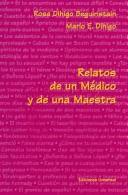 Cover of: Relatos de un medico y una maestra | Rosa Dihigo Beguiristain