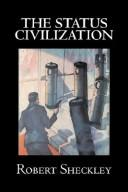 Cover of: The Status Civilization | Robert Sheckley