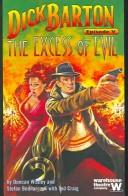 Cover of: DICK BARTON: EPISODE V: THE EXCESS OF EVIL | DUNCAN WISBEY