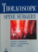 Cover of: Thoracoscopic Spine Surgery | Curtis A. Dickman
