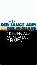 Cover of: Der lange Arm der Mullahs. Notizen aus meinem Exil by Said