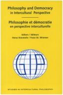 Cover of: Philosophy and Democracy in Intercultural Perspective - Philosophie Et Democratie En Perspective Interculturelle | Heinz Kimmerle