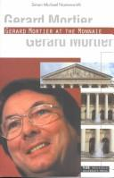 Cover of: Gerard Mortier at the Monnaie by Simon Michael Namenwirth