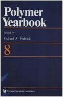 Cover of: Polymer Yearbook 08 (Polymer Yearbook) | R. A. Pethrick