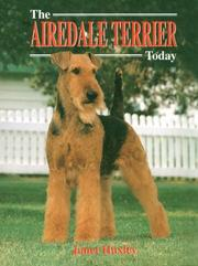 Cover of: The airedale terrier today | Janet Huxley