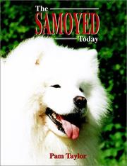 Cover of: The Samoyed today | Pam Taylor
