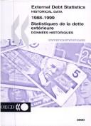 Cover of: External debt statistics = Statistiques de la dette extérieure by Organisation for Economic Co-operation and Development