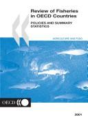 Cover of: Review of Fisheries in Oecd Countries by Organisation for Economic Co-Operation and Development