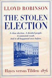 Cover of: The stolen election | Lloyd Robinson