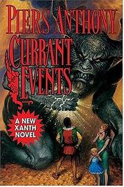 Cover of: Currant events | Piers Anthony