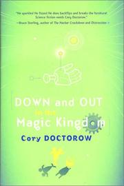 Cover of: Down and out in the Magic Kingdom | Cory Doctorow
