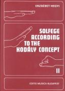 Cover of: Solfege According to the Kodaly Concept by Erzsebet Hegyi
