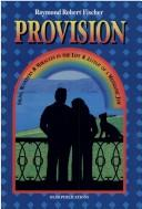 Cover of: Provision | Raymond Robert Fischer