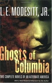 Cover of: Ghosts of Columbia | L. E. Modesitt Jr.