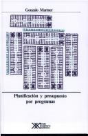 Cover of: Planificacion Y Presupuesto Por Programas / Planning and Budgeting by Programs by Gonzalo Martner