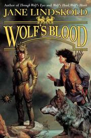 Cover of: Wolf's Blood (Wolf) | Jane Lindskold