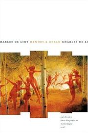 Cover of: Memory and Dream (Newford) | Charles de Lint