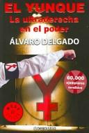 Cover of: El Yunque | Alvaro Delgado