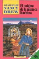Cover of: El Enigma De LA Muneca Kachina/the Puzzle of the Kachina Doll | Carolyn Keene