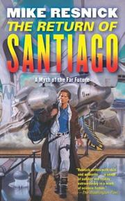 Cover of: The Return of Santiago | Mike Resnick