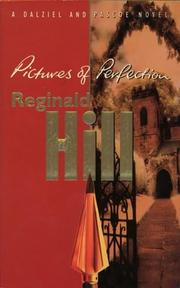 Cover of: Pictures of Perfection (Dalziel & Pascoe Novel) by Reginald Hill