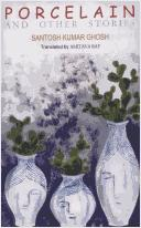 Cover of: Porcelain and Other Stories by Santosh Kumar Ghosh