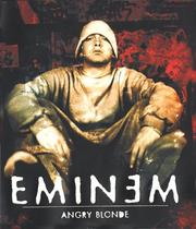 Cover of: Angry blonde | Eminem (Musician)