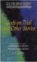 Cover of: Gods on Trial and Other Stories | Gulzar Singh Sandhu