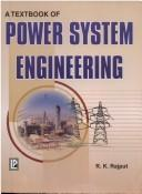 Cover of: Power System Engineering | R.K. Rajput