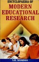 Cover of: Encyclopaedia of Modern Educational Research | S.R. Sharma