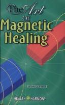 Cover of: The Art of Magnetic Healing | M. T. Santwani