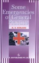 Cover of: Some Emergencies of General Practice | Douglas M. Borland