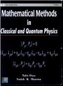 Cover of: Mathematical Methods in Classical and Quantum Physics | Satish K. Sharma