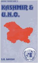 Cover of: Kashmir and United Nations Organization | S.R. Bakshi