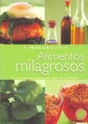 Cover of: Alimentos Milagrosos/ Miracle Foods (Marabout) by Anna Selby
