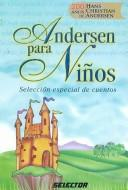 Cover of: Andersen para ninos/ Andersen for Children | Hans Christian Andersen