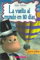 Cover of: La Vuelta Al Mundo En 80 Dias / Around the World in 80 Days | Jules Verne