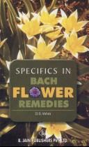 Cover of: Specifics in Bach Flower Remedies | D.S. Vohra