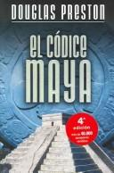 Cover of: El Codice Maya /  The  Codex by Douglas J. Preston