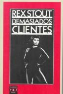 Cover of: Demaisados Clientes/Too Many Clients | Rex Stout