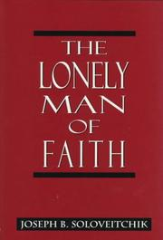 Cover of: The lonely man of faith | Joseph Dov Soloveitchik