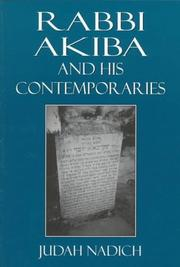 Cover of: Rabbi Akiba and his contemporaries | Judah Nadich