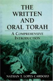 Cover of: The written and oral Torah | Nathan T. Lopes Cardozo